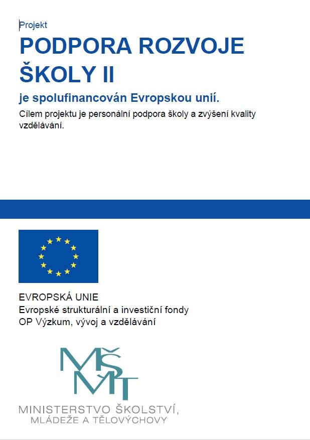 Podpora rozvoje školy II.